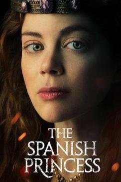 西班牙公主 The Spanish Princess